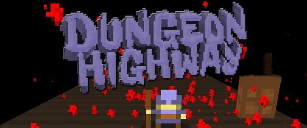 DungeonHighway